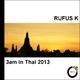 Rufus K 3am in Thai 2013