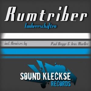 Rumtriber - Tonherrschaften (Sound Kleckse)