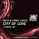 Ruta & Three Faces City of Love