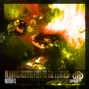 Rutger S. - Always Adding Fuel to The Flames (Contempt Music Production)