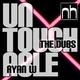 Ryan W Untouchable (The Dubs)