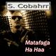 S. Cobahrr Matafaga Ha Haa