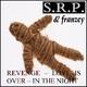 S.R.P. & Franzey Revenge