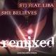 STJ feat. Liba - She Believes(Remixed)