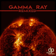 Sabiani - Gamma Ray(Remixed)