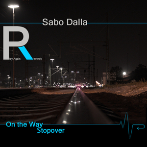 Sabo Dalla - On the Way (Play Again Records)