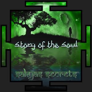 Sakyas Secrets - Story of the Soul (Hidra Beats)