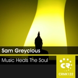 Music Heals the Soul by Sam Greycious mp3 download