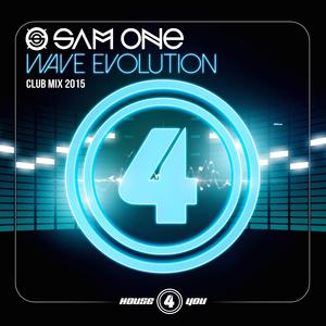 Sam One - Wave Evolution(Club Mix 2015) (house 4 you)