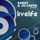 Saray & Jo Cappa Livelife