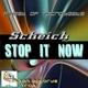 Scheich Stop It Now