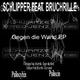 Schlipper feat. Bruchrille Gegen die Wand
