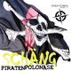 Schäng Piratenpolonäse (Hochdeutsch-Nord-Süd Mix)