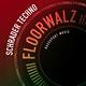 Schrader Techno Floorwalz