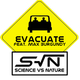 Science Vs Nature Featuring Max Burgundy Evacuate