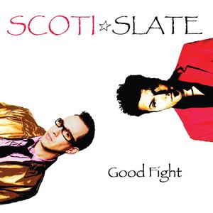 Scotislate - Good Fight (BRIGHTLIFE MUSIC)