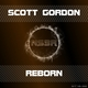 Scott Gordon Reborn