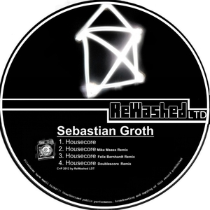 Sebastian Groth - Housecore (Rewashed Ldt)