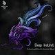 Sebastian Mauro Deep Instinct(Selected and Mixed By Sebastian Mauro)
