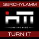 Serchylamm Turn It