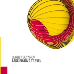 Sergey Ulyanov - Fascinating Travel (Function Sound Records)