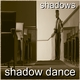 Shadow Dance Shadows