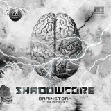 Brainstorm(The Remixes) by Shadowcore mp3 download