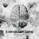 Shadowcore Brainstorm(The Remixes)