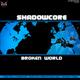 Shadowcore Broken World