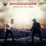 From Dusk Till Dawn by Shadowcore mp3 download
