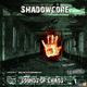 Shadowcore Sounds of Chaos