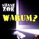 Shane Zoe Warum?