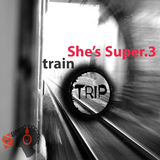 She''s Super.3: Train Trip by She''s Super mp3 download