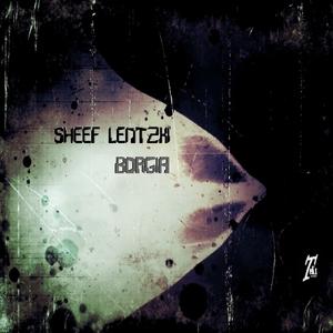 Sheef Lentzki - Borgia (Tekx Records)