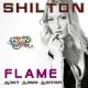 Shilton Flame Hart Remix Edition