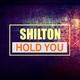Shilton Hold You