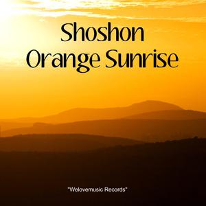 Shoshon - Orange Sunrise (Welovemusic)