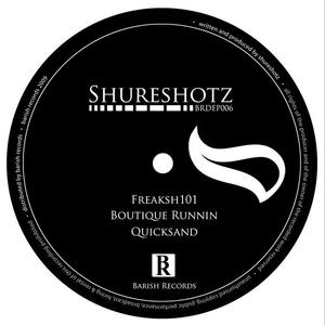 Shureshotz - Freaksh101 (Barish Records)