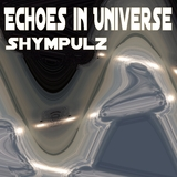 Echoes in Universe by Shympulz mp3 download