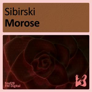 Sibirski - Morose (FM Digital)