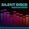 Boom Ba Boom by Silent Disco mp3 downloads