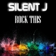 Silent J Rock This