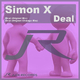 Simon X Deal