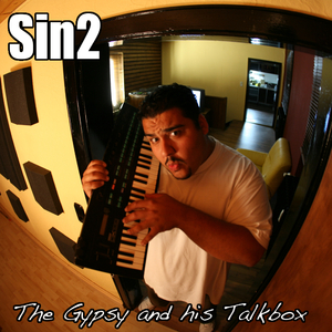 Sin2 - The Gypsy and His Talkbox (Sin2Records)
