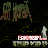 Whomp Pimp Ep by Sir Morbit mp3 download