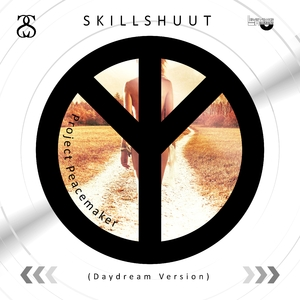 Skillshuut - Project Peacemaker(Daydream Version) (Limiting Records)