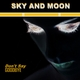 Sky and Moon Don't Say Goodbye