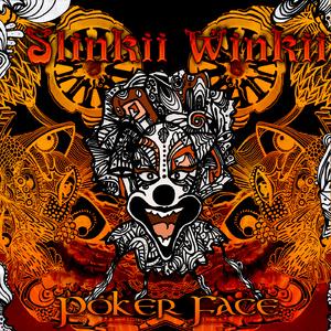 Slinkii Winkii - Poker Face (D-a-r-k Records)