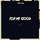 Slomo Music For My Good