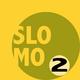 Slomo - Slomo 2(Zeitlupe)